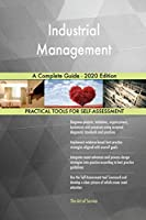 Industrial Management A Complete Guide - 2020 Edition