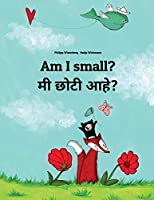 Am I Small? / Mi Lahana Ahe?: Children's Picture Book