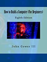 How to Build a Computer for Beginners