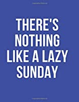 There's Nothing LIke A Lazy Sunday: 2020 Planner Daily/Hourly