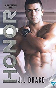 Honor (Blackstone Series Book 1) by [Drake, J.L.]