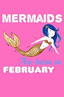 Mermaids Are Born In February: Storyboard Journal
