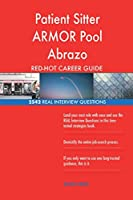 Patient Sitter Armor Pool Abrazo Red-Hot Career; 2542 Real Interview Questions