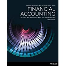 Financial Accounting: Reporting, Analysis and Decision Making, 6th Edition Hybrid