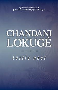Turtle Nest by [Lokuge, Chandani]