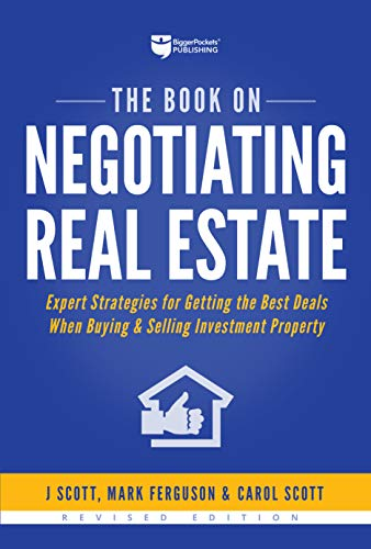 Download The Book on Negotiating Real Estate: Expert Strategies for Getting the Best Deals When Buying & Selling Investment Property 1947200062