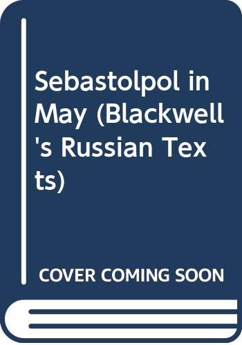 Download Sebastolpol in May (Blackwell's Russian Texts) 0631138560
