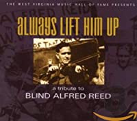 Always Lift Him Up: Tribute to Blind Alfred