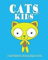 Cats for Kids: Preschool Coloring Book