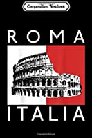 Composition Notebook: Roma Italia Rome Italy Italian Tourist Souvenir  Journal/Notebook Blank Lined Ruled 6x9 100 Pages