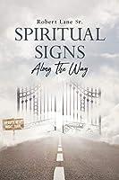 Spiritual Signs Along The Way