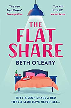 The Flatshare: The bestselling romantic comedy of 2020 by [O'Leary, Beth]
