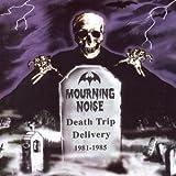 1981-85 Death Trip Delivery