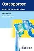 Osteoporose: Praevention - Diagnostik - Therapie