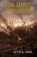 The Three Kingdoms: The Sons of Freedom