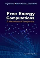 Free Energy Computations: A Mathematical Perspective