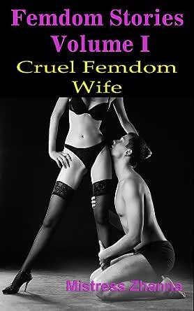 Amazon Co Jp Cruel Femdom Wife Femdom Stories Volume I English Edition Ebook Zhanna Mistress Kindle Store