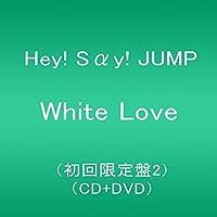 White Love(初回限定盤2)(CD+DVD)
