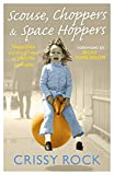 Scouse, Choppers & Space Hoppers: Happy Days and Hard Times in Sixties and Seventies Liverpool