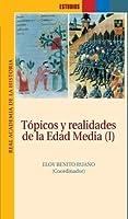 T?picos y realidades de la Edad Media I (Estudios) (Spanish Edition) [並行輸入品]