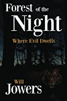Forest of the Night: Where Evil Dwells