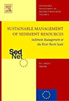 Sediment Management at the River Basin Scale (Sediment Management of Sediment Resources)