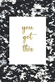 You Got This: Journal Notebook For Women, Inspirational Notebook Gift, Rose Gold Marble, 6 x 9 in 120 Pages