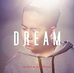 清水翔太「DREAM」の歌詞を収録したCDジャケット画像