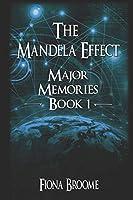 The Mandela Effect - Major Memories, Book 1
