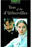 Tess of the D'urbervilles: Stage 6: 2,500 Headwords (Oxford Bookworms)