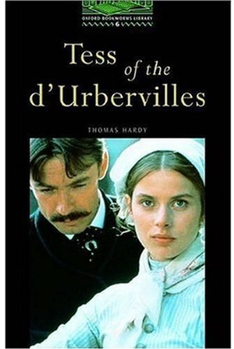 Tess of the D'urbervilles: Stage 6: 2,500 Headwords (Oxford Bookworms)の詳細を見る