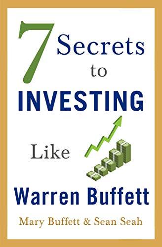 7 Secrets to Investing Like Warren Buffett (English Edition)