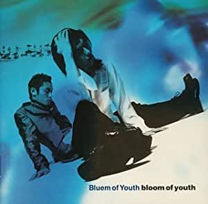 """bloom of youth"""