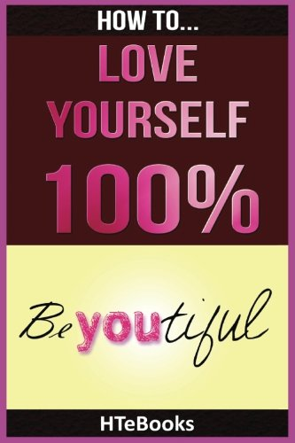 Download How To Love Yourself 100% 1535096659