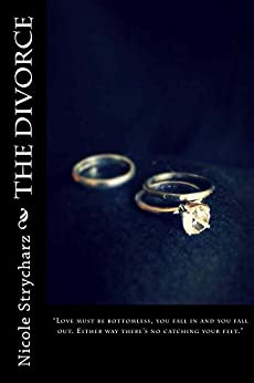 The Divorce (The Relationship Quo Series Book 1) by [Strycharz, Nicole]