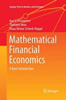 Mathematical Financial Economics: A Basic Introduction (Springer Texts in Business and Economics)