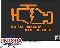 JINTORA ステッカー/カーステッカー - check engine light is a way of life - チェックエンジンライトは人生の方法です - 153x99 mm - JDM/Die cut - 車/ウィンドウ/ラップトップ/ウィンドウ - オレンジ