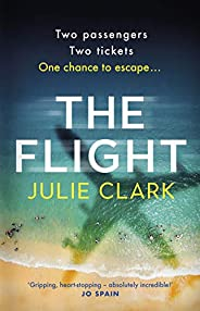 The Flight: Two passengers. Two tickets. One chance to escape.