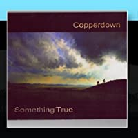 Something True by Copperdown