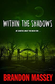 Within the Shadows by [Massey, Brandon]
