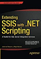 Extending SSIS with .NET Scripting: A Toolkit for SQL Server Integration Services