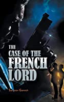 The Case of the French Lord