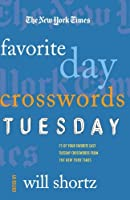 The New York Times Favorite Day Crosswords: Tuesday