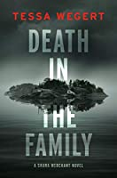 Death in the Family (A Shana Merchant Novel)