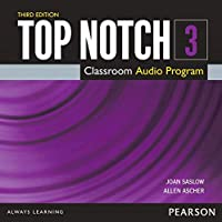 Top Notch(3E) Level 3: Class CD (Top Notch (3E))
