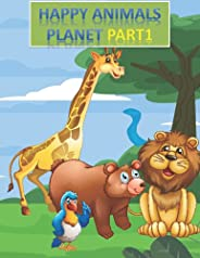HAPPY ANIMALS PLANET PART1: Coloring Books for Kids and Adults Relaxation (HAPPY ANIMALS PLANET COLORING BOOKS