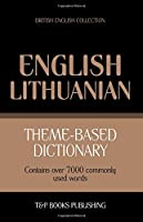 Theme-Based Dictionary British English-Lithuanian - 7000 Words
