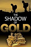 The Shadow Of Gold [DVD]