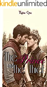 THE PRINCE AND THE THIEF: A Kingdom, a forest and a destiny (English Edition)