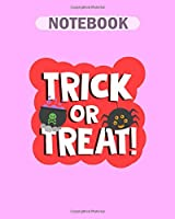 Notebook: halloween spiders trick or treat - 50 sheets, 100 pages - 8 x 10 inches